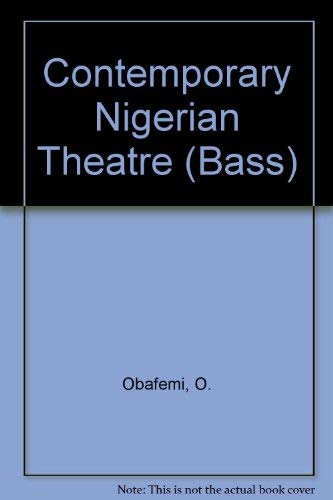 Contemporary Nigerian Theatre (BASS) por O. Obafemi