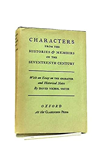Characters from the Histories & Memoirs of the Seventeenth Century (David Nelson Smith)