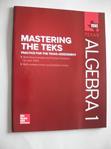 Mastering the TEKS Algebra 1 Practice for the Texas Assessment 2016 (paperback)