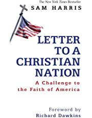 Letter To A Christian Nation: A Challenge to the Faith of America