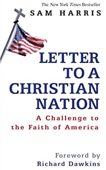 Letter To A Christian Nation by [Harris, Sam]