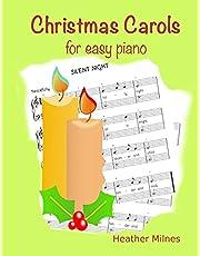 Christmas Carols for Easy Piano: Traditional Christmas favourites