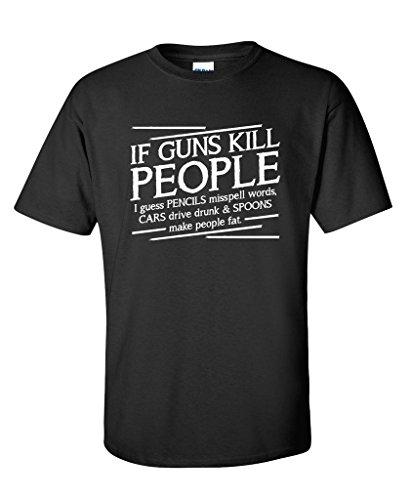 Guns Kill People, Pencils Miss Spell Words Political Funny T-Shirts L (Gun T-shirt)
