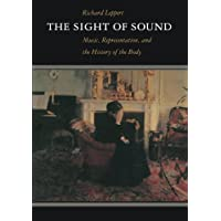 The Sight of Sound: Music, Representation and the