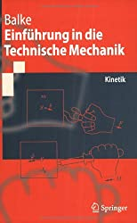 Einführung in die Technische Mechanik: Kinetik (Springer-Lehrbuch)