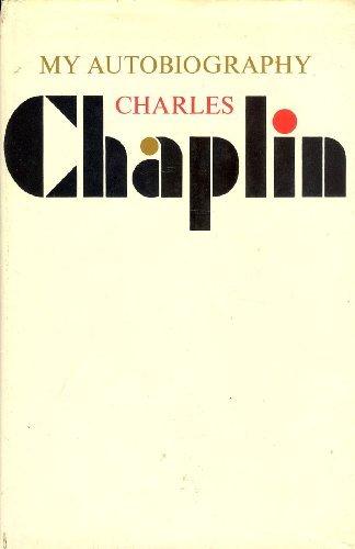 My Autobiography Charles Chaplin