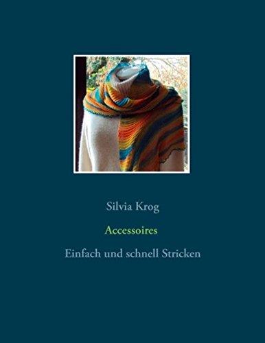 Accessoires  [Krog, Silvia] (Tapa Blanda)