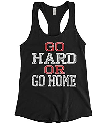 Cybertela Women's Go Hard or Go Home, Funny Workout Gym Racerback Tank Top