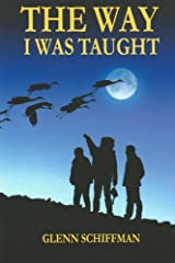 The Way I Was Taught Paperback