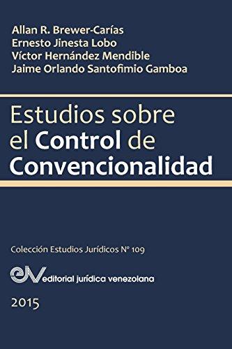 Descargar Libro Estudios Sobre El Control De Convencionalidad Jinesta Brewer-carÍas