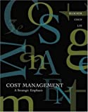 MP Cost Management: A Strategic Emphasis w/ Online Learning Center w/ PW Card Edward Blocher, Kung Chen, Gary Cokins and Thomas Lin