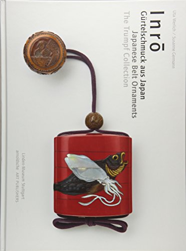 Inro: Japanese Belt Ornaments. The Trumpf Collection (English and German Edition)