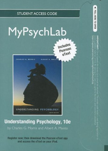 NEW MyPsychLab with Pearson eText -- Standalone Access Card -- for Understanding Psychology (10th Edition) (Mypsychlab (