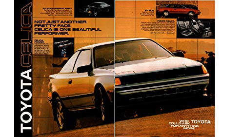 (Magazine Print ad: 1986 Toyota Celica GT-S, Not Just Another Pretty Face. Celica is One Beautiful Performer'', 2 pages)