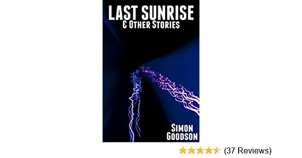 Last Sunrise & Other Stories
