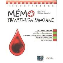 Memo, Transfusion Sanguine