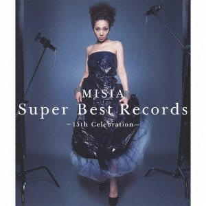 MISIA / SUPER BEST RECORDS -15th Celebration-[通常盤]