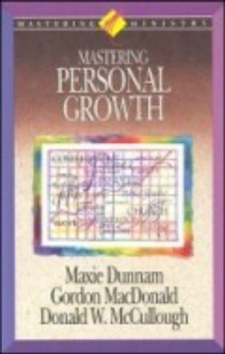 Mastering Personal Growth (Mastering Ministry Series)