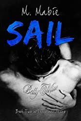 Sail: Book Two in The Wake Series (Volume 2) by M. Mabie (2015-04-01)