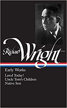 Richard wright early works lawd today uncle tom 39 s for Uncle tom s cabin first edition value