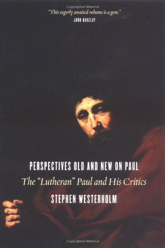 Perspectives Old and New on Paul: The