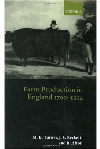 Farm production in england 1700 1914 ebook m e turner j v farm production in england 1700 1914 by turner m e beckett j v fandeluxe Ebook collections