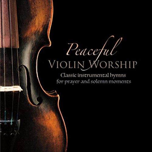 (Peaceful Violin Worship)