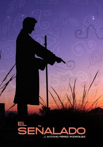 Descargar Libro El Señalado Jose Antonio Pérez Rodríguez