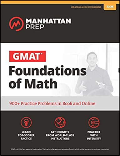 Practice Problems in Book and Online 900 GMAT Foundations of Math