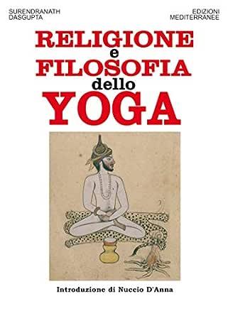 Religione e filosofia dello yoga (Italian Edition) eBook ...