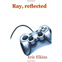 Ray, reflected by Eric Elkins (2009-11-01)