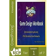 Phaser.js Game Design Workbook: Game development guide using Phaser JavaScript Game Framework (English Edition)