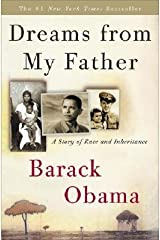 [Dreams from My Father: A Story of Race and Inheritance] [Author: Obama, [Then] President-Ele Barack] [January, 2007] Hardcover