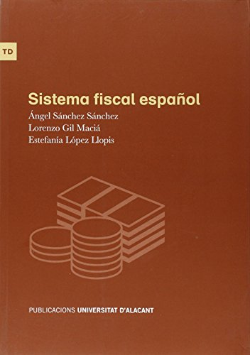 Descargar Libro Sistema Fiscal Español Angel Sánchez Sánchez