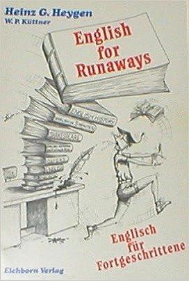 English for Runaways. Englisch fÃ1/4r Fortgeschrittene