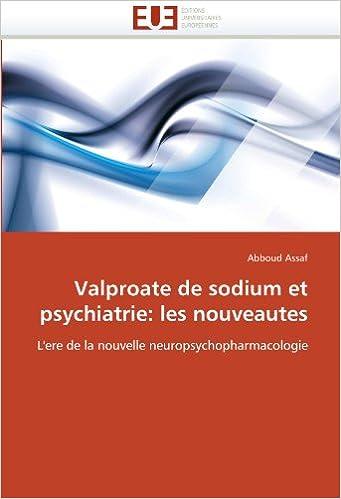 Amazon Fr Valproate De Sodium Et Psychiatrie Les