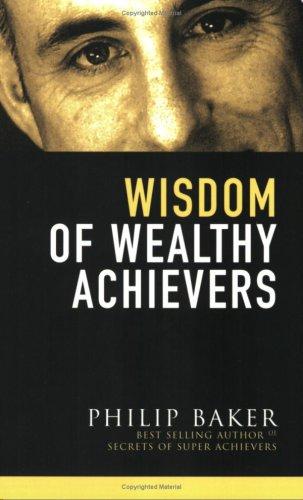 Read Online Wisdom of Wealthy Achievers pdf epub