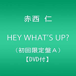 『HEY WHAT'S UP?(初回限定盤A)(外付け予約特典ポスターなし)』