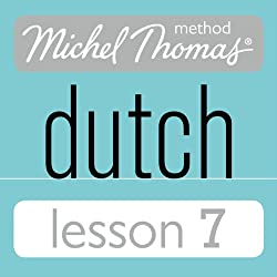 Michel Thomas Beginner Dutch, Lesson 7