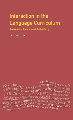 Interaction in the Language Curriculum: Awareness, Autonomy and Authenticity (Applied Linguistics and Language Study) Pdf