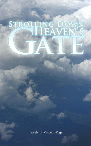 Strolling Down Heaven's Gate by Gisele B. Vincent-Page (2011-08-26)