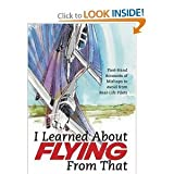I Learned About Flying From That, Flying Magazine Editors, 0830642811