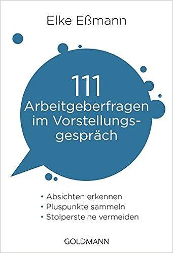 111 Arbeitgeberfragen Im Vorstellungsgespräch Absichten Erkennen