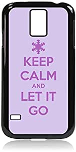 Keep Calm and Let It Go-Snowflake-Hard Black Plastic Snap - On Case-Galaxy s5 i9600 - Great Quality!