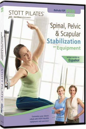 STOTT PILATES Spinal, Pelvic and Scapular Stabilization on Equipment (English/Spanish)