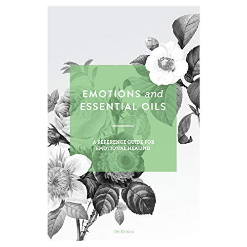 NEW Emotions & Essential Oils, 7th Edition