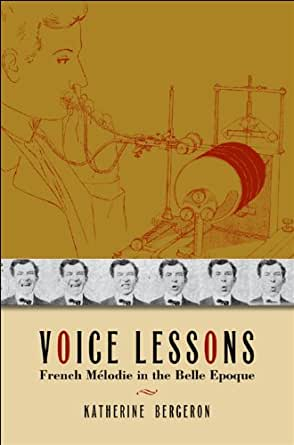 Voice Lessons: French M?lodie in the Belle Epoque (New