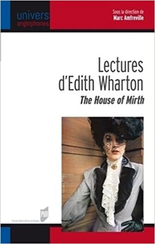 Livres gratuits en ligne Lectures d'Edith Wharton : The House of Mirth pdf ebook