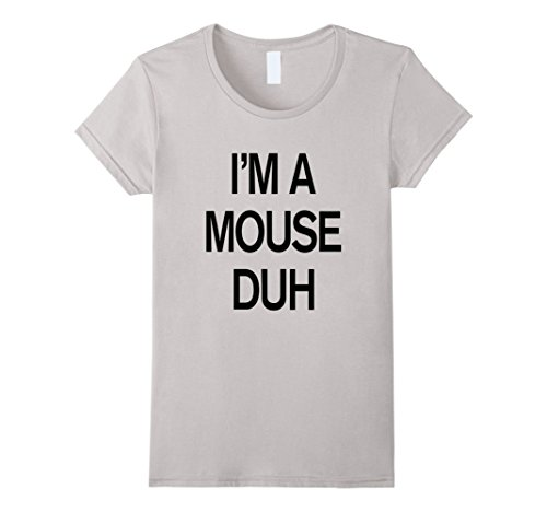 Hip Halloween Costumes Ideas (Womens I'm A Mouse Halloween Costume T-Shirt Small Silver)