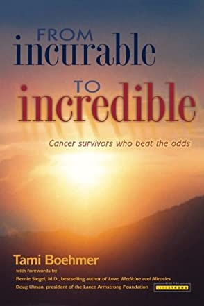 From Incurable to Incredible